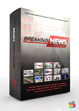 Final Cut Pro X Plugin Breaking News 3D Production Package from Pixel Film Studios