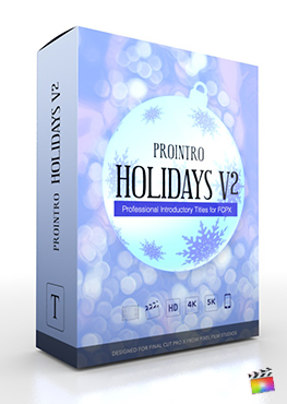 Final Cut Pro X Plugin ProIntro Holidays Volume 2 from Pixel Film Studios